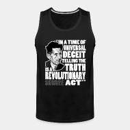 Camisetas sin mangas ♂ In a time of universal deceit telling the truth is a revolutionary act (George Orwell)