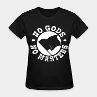 Women's t-shirt No gods no masters