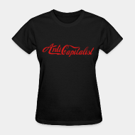 Women's t-shirt ♀ Anti capitalist