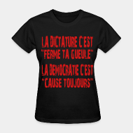 Women's t-shirt La dictature c'est