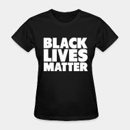 Women's t-shirt ♀ Black lives matter