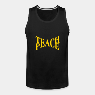 Camisetas sin mangas Teach peace