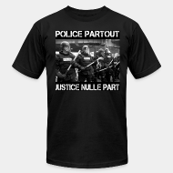 Local product Police partout justice nulle part