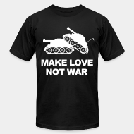 Local product Make love not war