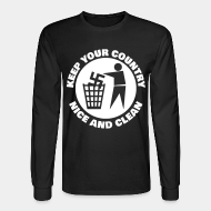 Long-sleeves crewneck Keep your country nice and clean