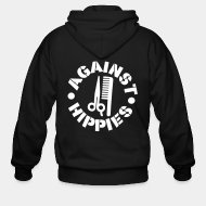 Zipper hooded sweatshirt Against hippies