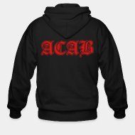 Zip hooded sweatshirt ACAB