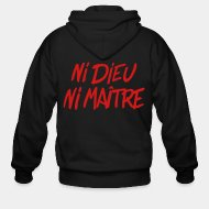 Zipper hooded sweatshirt Ni dieu ni ma�tre