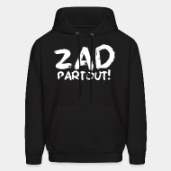 Hooded sweatshirt ZAD partout!