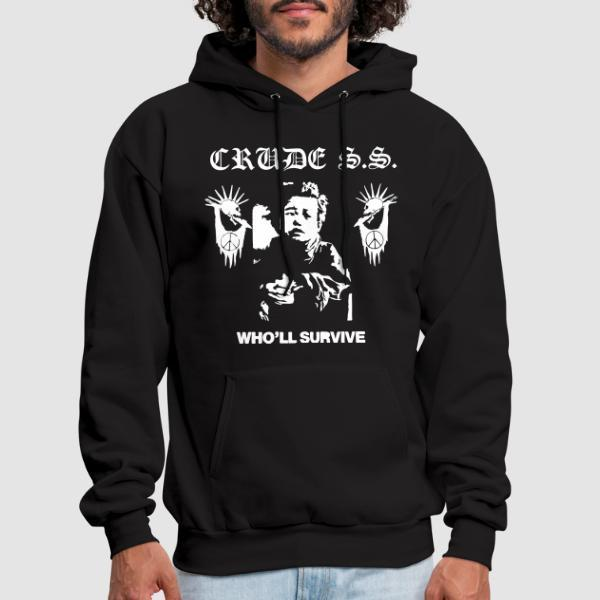 Crude S.S. - Who'll survive - Band Merch Hooded sweatshirt