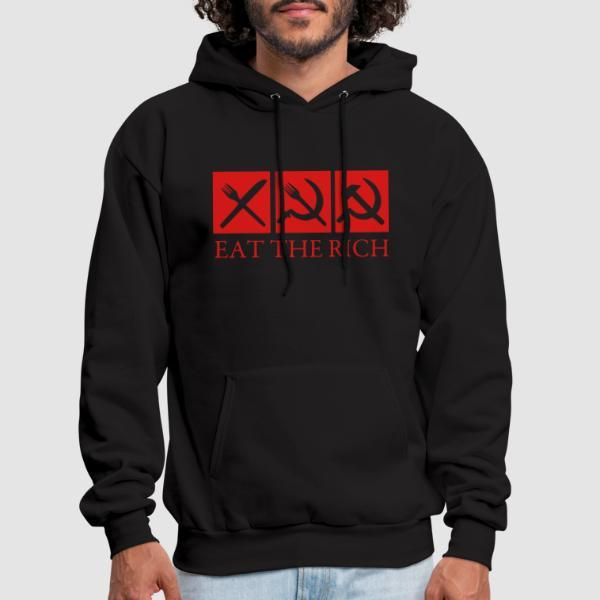 Eat the rich - Funny Hooded sweatshirt