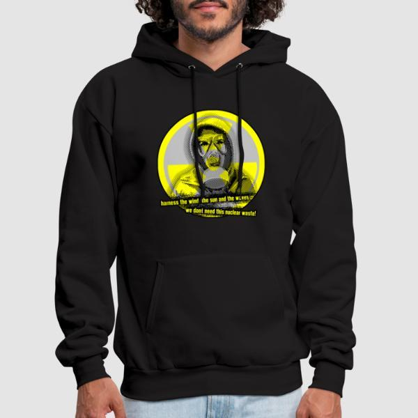 Harness the wind, the sun and the waves - we don't need this nuclear waste! - Eco-friendly Hooded sweatshirt