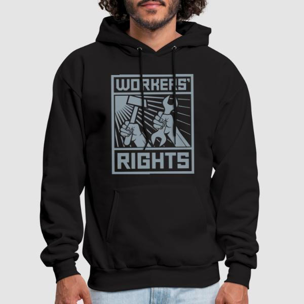 Workers' rights - Working Class Hooded sweatshirt