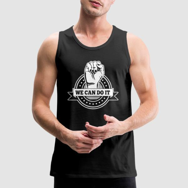 We can do it - Feminist Tank top anti-sexist