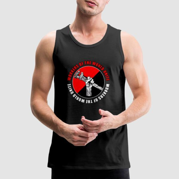 Workers of the world unite - Working Class Tank top