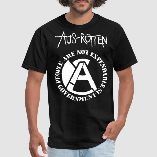 Aus-Rotten - People are not expendable, governement is - Band Merch T-shirt