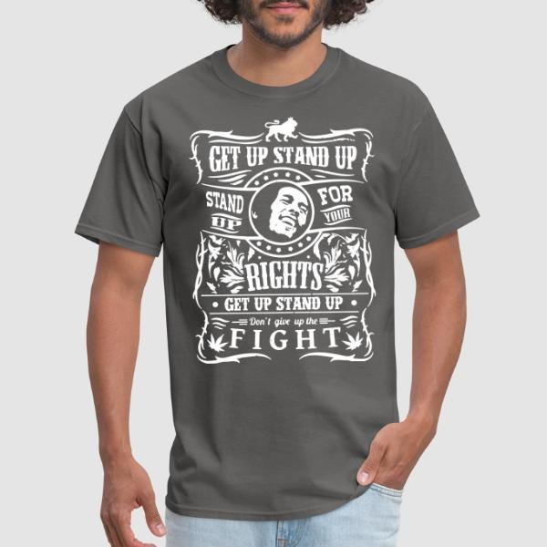 Get up stand up - Stand up for your rights - Don't give up the fight - Ska T-shirt