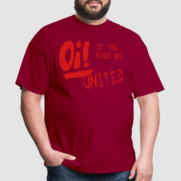 Oi! If the kids are united - Punk T-shirt