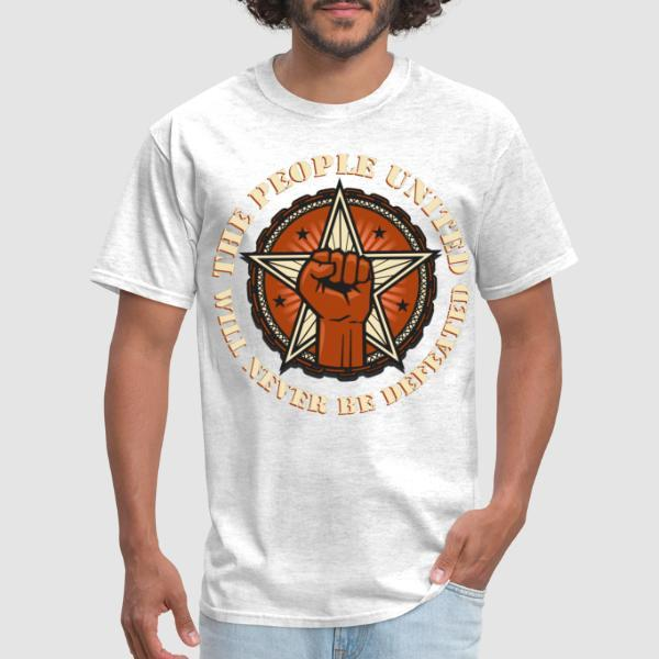 The people united will never be defeated - Activist T-shirt