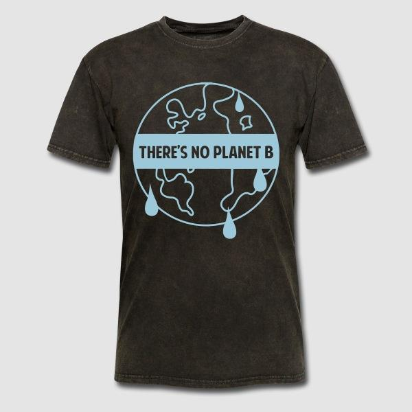 There's no planet B - Eco-friendly T-shirt
