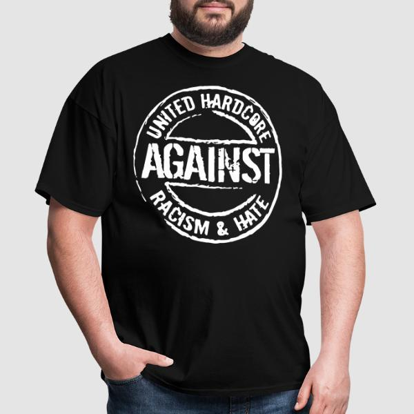 United hardcore against racism & hate - Anti-fascist T-shirt