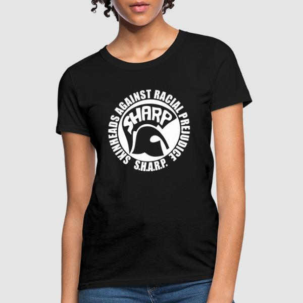 S.H.A.R.P. - Skinheads Against Racial Prejudice  - Skinhead Women T-shirt