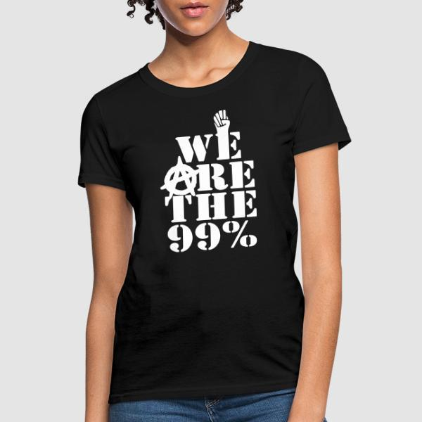 We are the 99% - Anonymous Women T-shirt