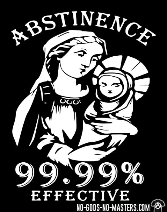 Abstinence 99.9% effective - Funny T-shirt