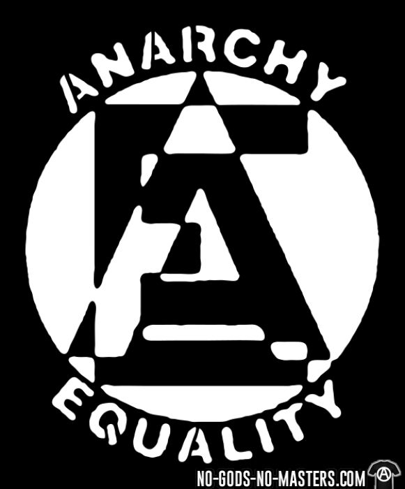 Anarchy equality - Activist T-shirt