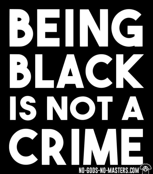 Being black is not a crime - Black Lives Matter Local T-shirt