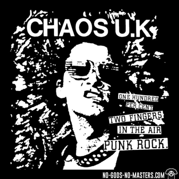 Chaos UK - 100% two fingers in the air Punk Rock - Band Merch T-shirt