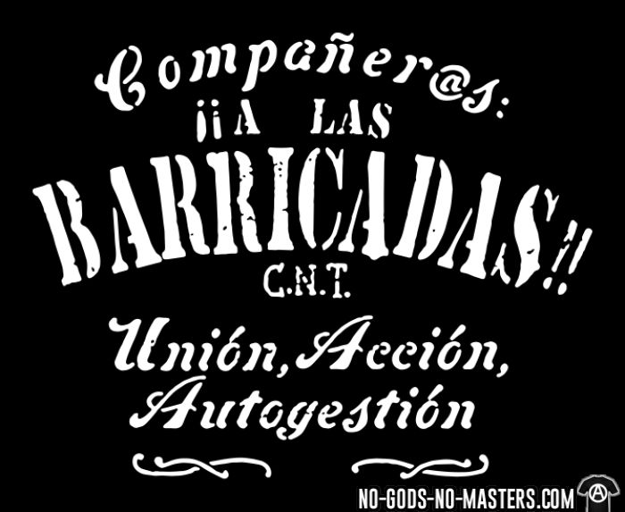 Companeras, A las barricadas!! Union, Accion, Autogestion (CNT) - Spanish revolution Organic T-shirt