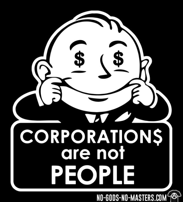 Corporations are not people - Working Class T-shirt