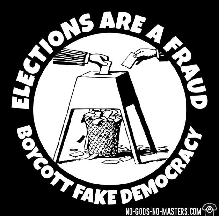 Elections are a fraud - boycott fake democracy - Anti-system T-shirt
