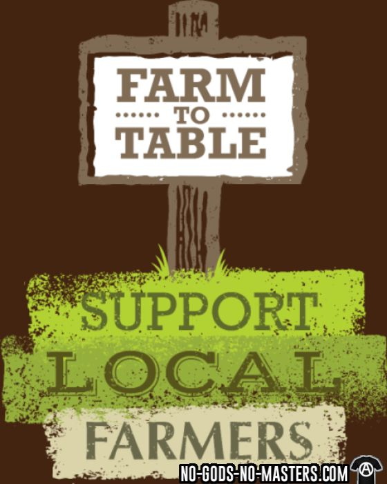 Farm to table / Support local farmers - Eco-friendly T-shirt