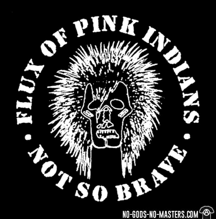 Flux Of Pink Indians - not so brave - Band Merch T-shirt