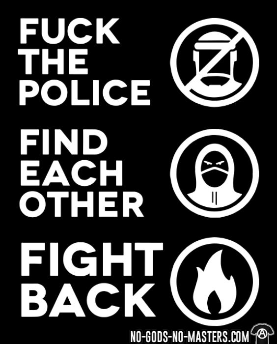 Fuck the police, find each other, fight back - ACAB Camiseta