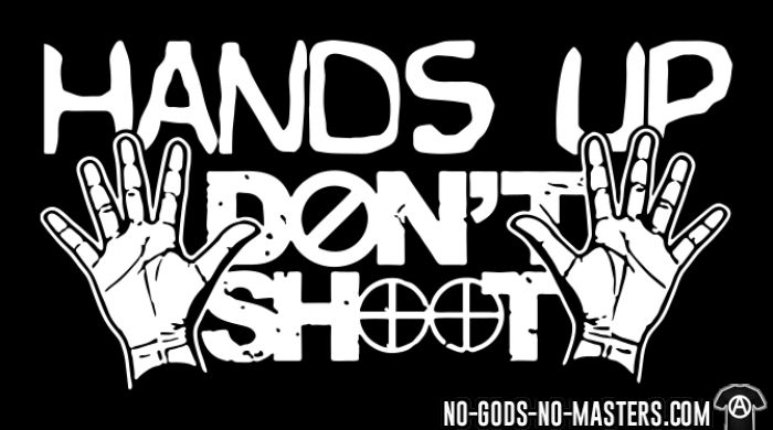 Hands up don't shoot - ACAB T-shirt