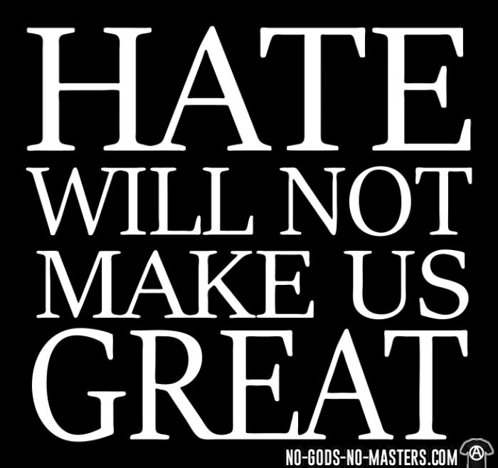 Hate will not make us great - Black Lives Matter T-shirt