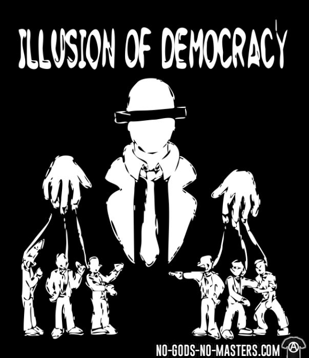 Illusion of democracy - Activist T-shirt