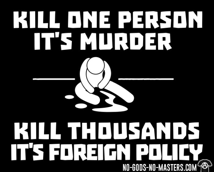 Kill one person it's murder, kill thousands it's foreign policy - Anti-war Women T-shirt