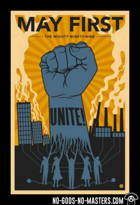 May first unite! the mighty nintey nine - Working Class Kids t-shirt