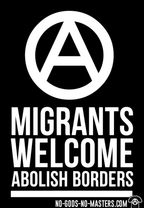 Migrants welcome abolish borders - Anti-fascist T-shirt