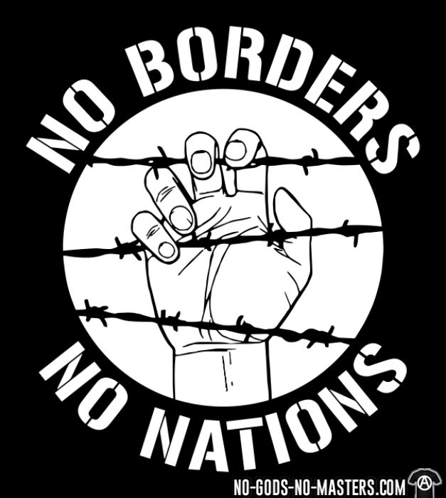No borders no nations - Activist T-shirt