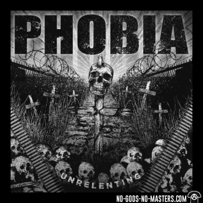 Phobia - Unrelenting - Band Merch T-shirt