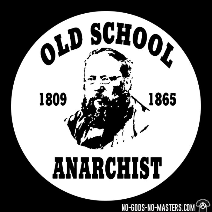 PROUDHON - Old school anarchist 1809-1865 - Activist T-shirt