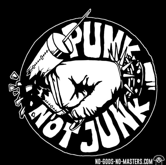 Punk not junk - Punk T-shirt