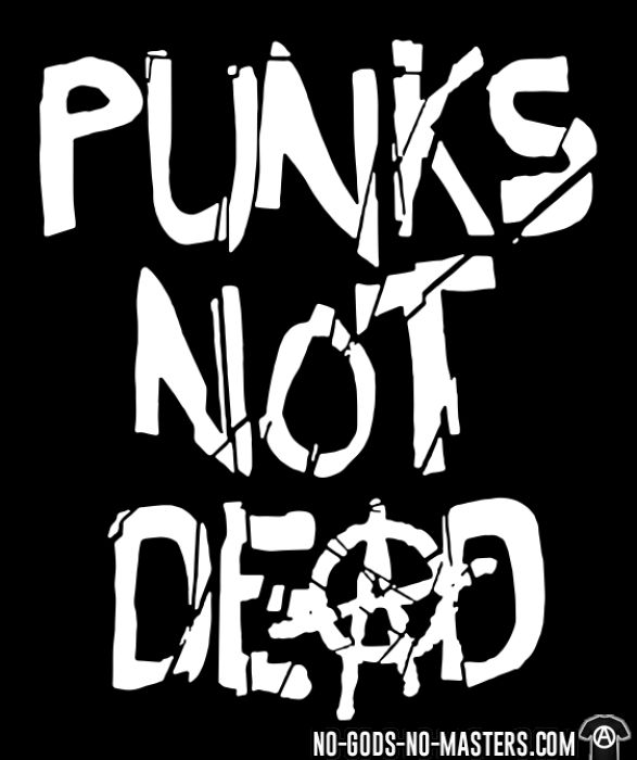 Punk's not dead - Punk Long sleeves