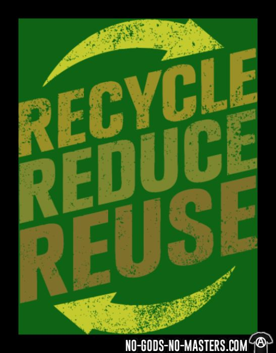 Recycle reduce reuse - Eco-friendly T-shirt