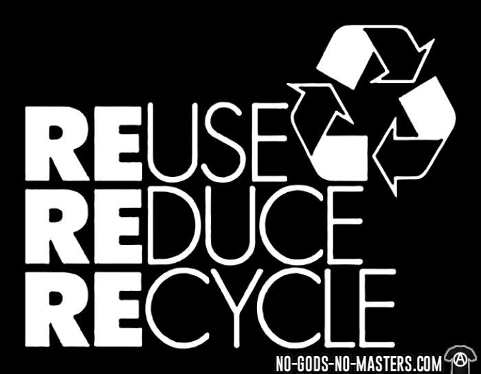 REuse REduce REcycle  - Eco-friendly Local T-shirt